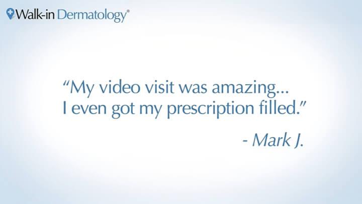 Patient review of dermatology video visit
